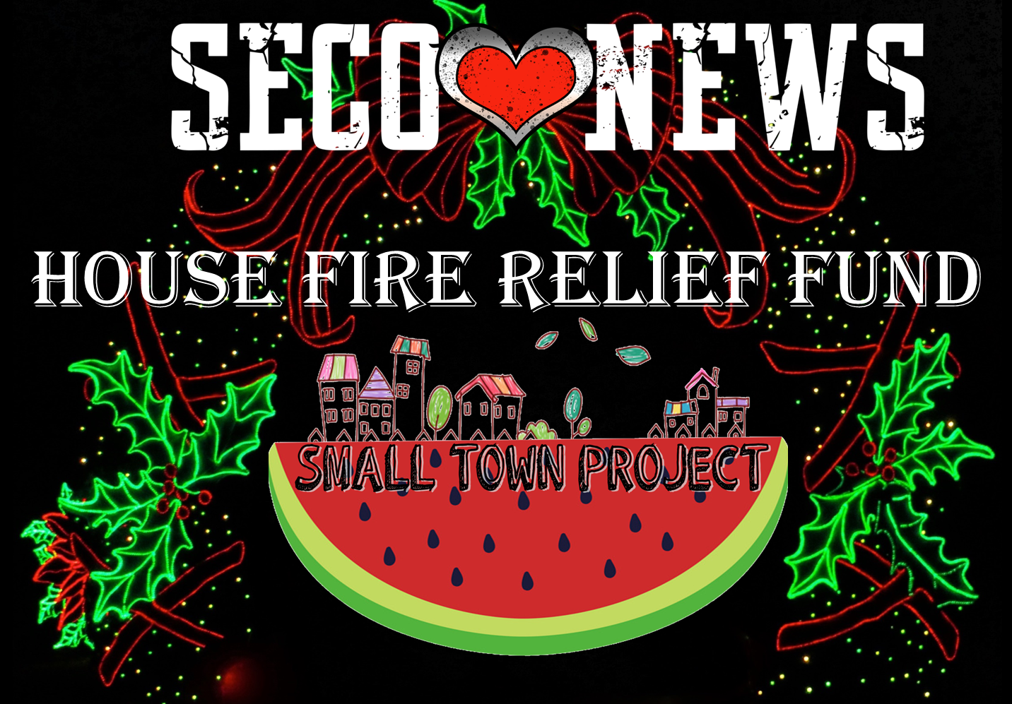 Small Town Project Fire Relief Fund SECO News seconews.org